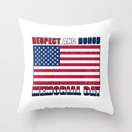 Respect and Honor Memorial Day Throw Pillow
