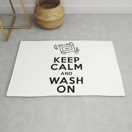Keep Calm and Wash On Rug