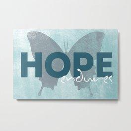 Hope Quote Metal Print