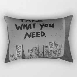 Take What You Need ... Love, Faith, Forgiveness ... inspirational black and white photograph / photography Rectangular Pillow