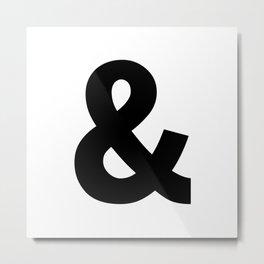 Ampersand (Black & White) Metal Print