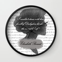 Elizabeth Bennet - Quote about Mr. Darcy Wall Clock