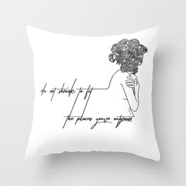 Do not shrink Throw Pillow