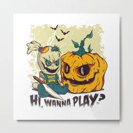 HI WANNA PLAY Halloween Evil Doll and Pumpkin Metal Print