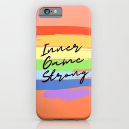 Inner Game Strong Inspirational Quote Rainbow Print iPhone Case