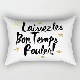 Laissez Les Bons Temps Rouler! Rectangular Pillow