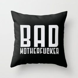 Bad Mfer Throw Pillow