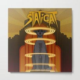 Staticat Metal Print