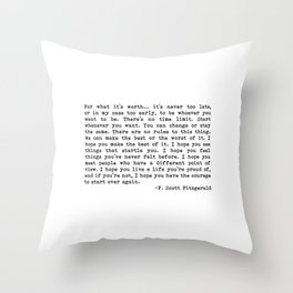 For what it's worth... F. Scott Fitzgerald Throw Pillow