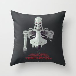 You've Been Targeted For Termination (T800) Throw Pillow