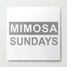Mimosa Sundays Brunch Mens Metal Print