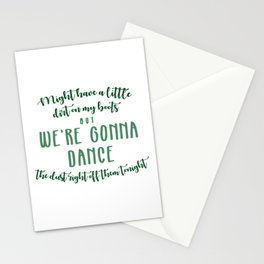 Might have a little dirt on my boots Stationery Cards