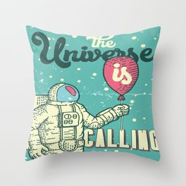 The Universe is calling - Baloon Throw Pillow
