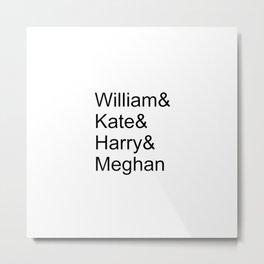 William & Kate & Harry & Meghan Metal Print