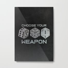 Pen and Paper Dice Choose Your Weapon Metal Print