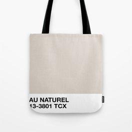 au naturel Tote Bag
