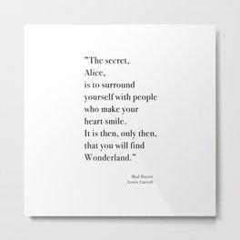 The Secret Quote, Alice In Wonderland Metal Print