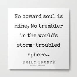 55  | 200211 | Emily Bronte Quotes | Metal Print