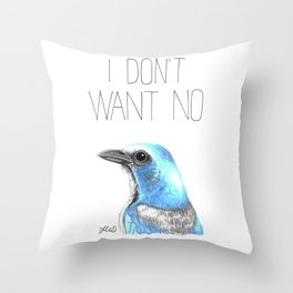 I Don't Want No Scrubs (Florida Scrub Jay) Throw Pillow