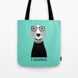 Ruth Bader Ginsburg Greyhound I Dissent Tote Bag