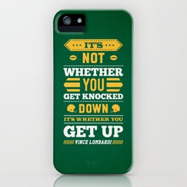 Lab No.4 - It's Not Whether You Get Knocked Down Inspirational Quotes Poster iPhone Case