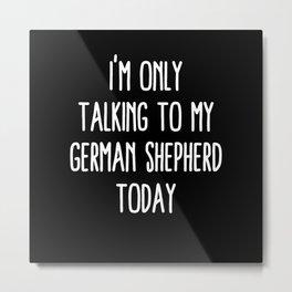 Funny German Shepherd and Quarantine Metal Print