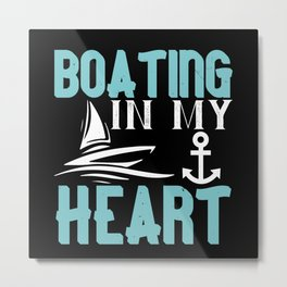Boating - Fun On The Water - 20 Metal Print