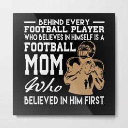 Footballer Funny Saying American Football Mom Metal Print