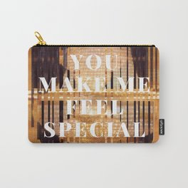 you make me feel special Carry-All Pouch