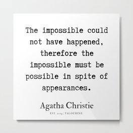 4  | Agatha Christie Quotes | 190821 Metal Print