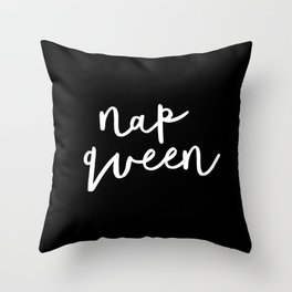 Nap Queen black and white typography design home wall decor bedroom gift for girlfriend Throw Pillow