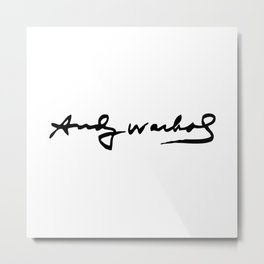 Warhol's Signature Metal Print