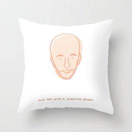 Nice Boy with a Scratchy Beard Throw Pillow