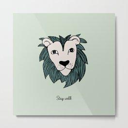 Stay wild you little lion baby nursery mint green illustration Metal Print