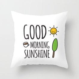 Good Morning Sunshine!  Throw Pillow