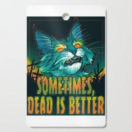 scott robertson orange sometimes dead is better t-shirt tank top   sticker  print art Cutting Board