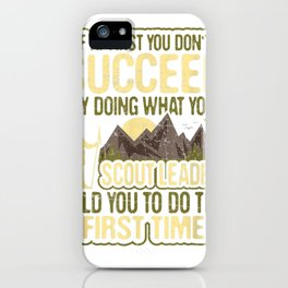 Funny Scout Leader T Shirt Cub Camping Boy Hiking Scouting iPhone Case