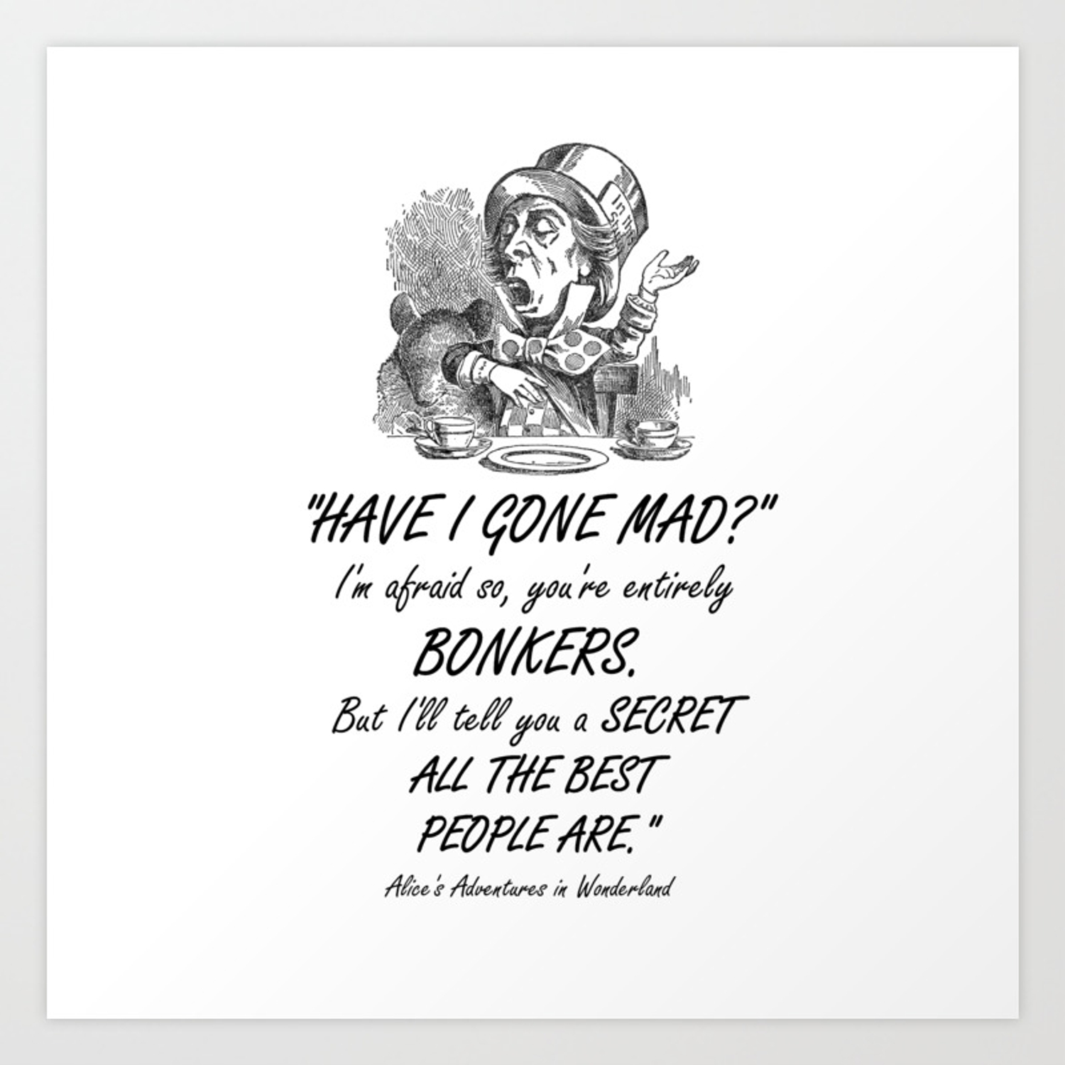 Alice In Wonderland Quote Mad Hatter Art Print By Maryedenoa Society6