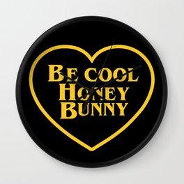 BE COOL HONEY BUNNY Wall Clock