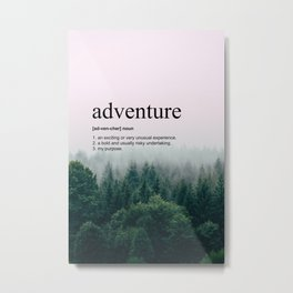 Adventure Definition Metal Print