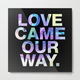 SUNDAYS ARE FOR SOULMATES / Love came our way. Metal Print