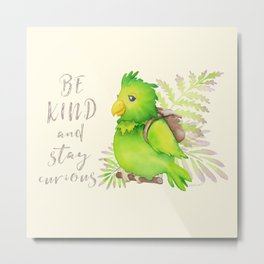 Green Parrot: Be Kind and Stay Curious Metal Print