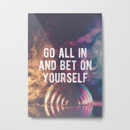 Motivational - Bet On Your Ability Quote Metal Print