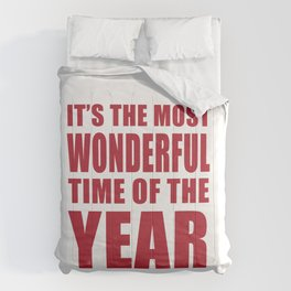 It's the Most Wonderful Time of the Year Comforters