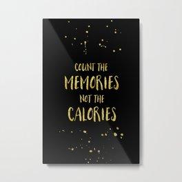 Text Art Gold COUNT THE MEMORIES Metal Print