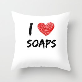 I Love Soaps Throw Pillow