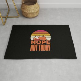 Nope Not Today Dog Funny Rug