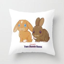 Two Dumb (Smart) Buns Throw Pillow