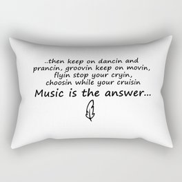 Music is the answer Lyrics Rectangular Pillow