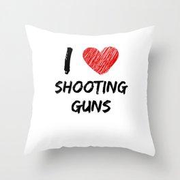 I Love Shooting Guns Throw Pillow